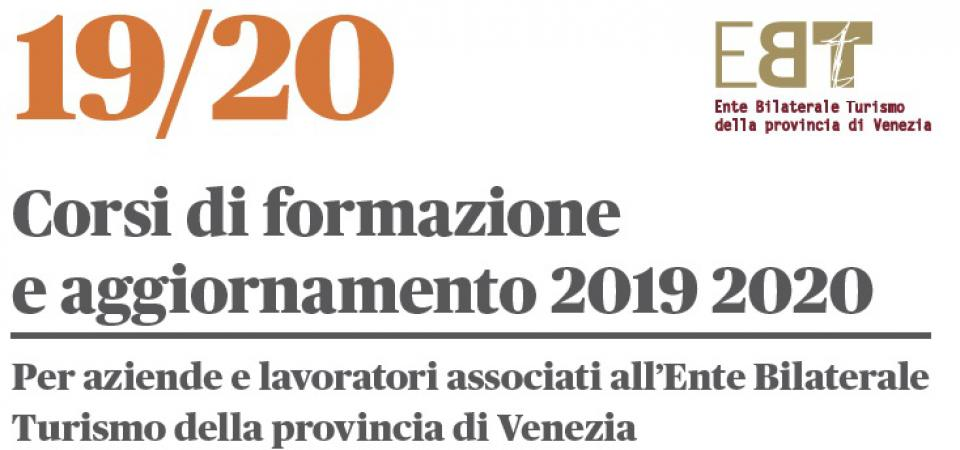 Corsi di formazione e aggiornamento 2019 2020  EBT Venezia