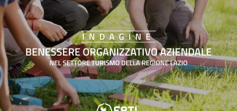 Indagine: Benessere organizzativo aziendale nel Settore Turismo della regione Lazio